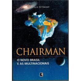 http://www.civilisieped.com.br/loja/202-thickbox_default/chairman-o-novo-brasil-e-as-multinacionais.jpg
